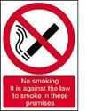 Vinyl Sign, Self Adhesive FRONT - No Smoking It Is Against The Law