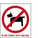 Vinyl Sign, Self Adhesive BACK - No Dogs Except Guide Dogs